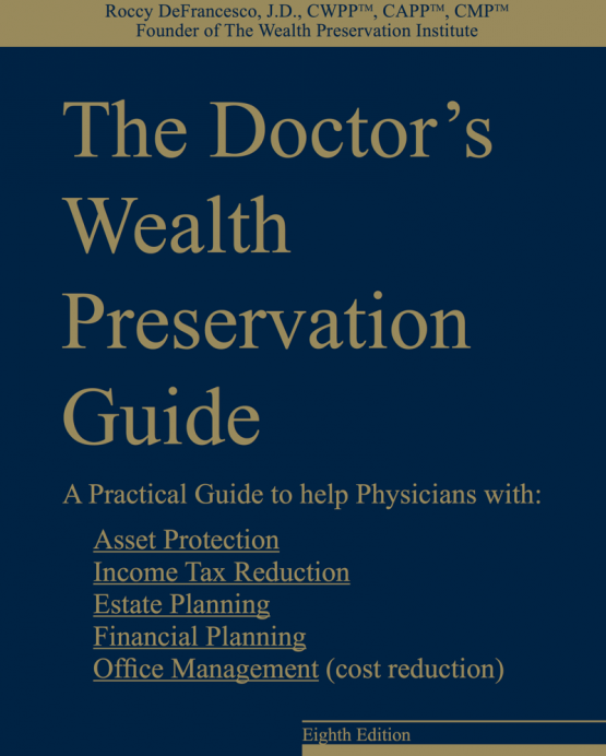 The Doctor's Wealth Preservation Guide